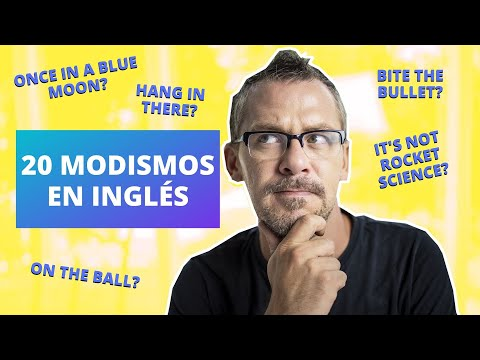 20-modismos-comunes-en-inglÉs-que-debes-conocer