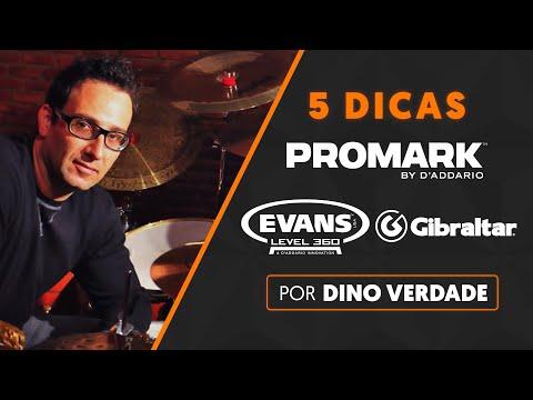 5 DICAS por DINO VERDADE | Evans + Promark + Gibraltar