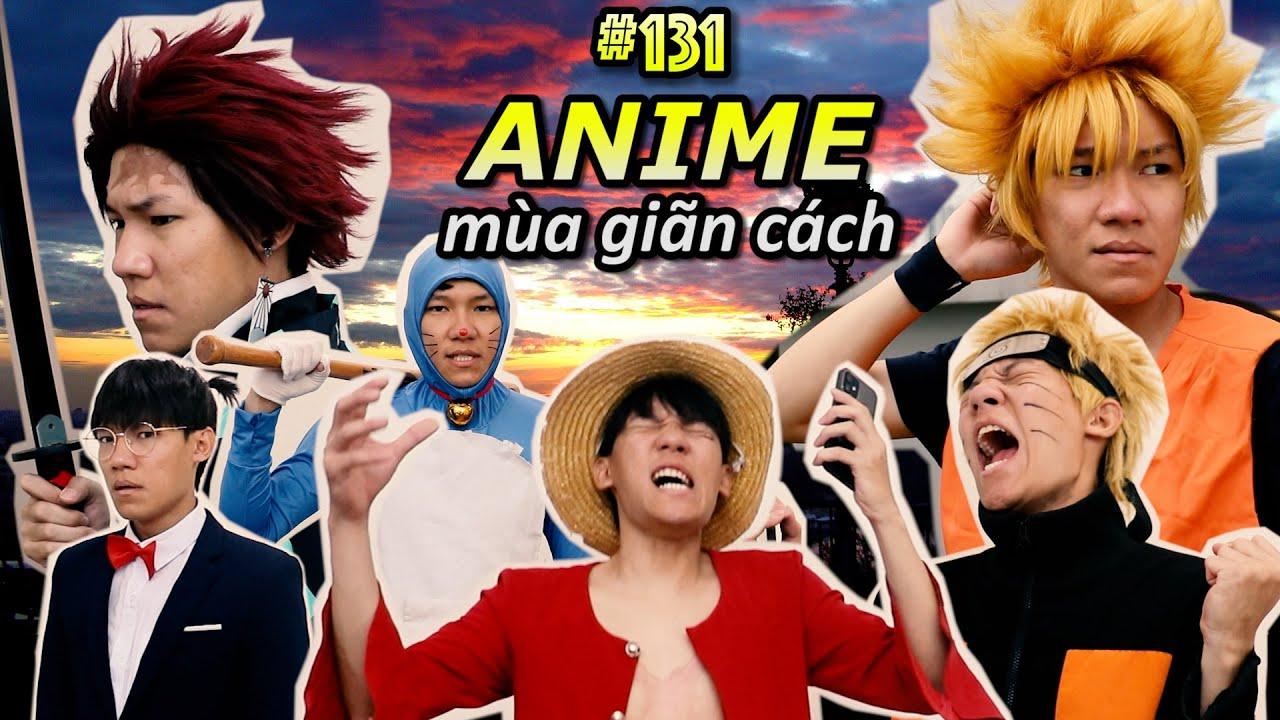[VIDEO # 131] ANIME Trong Mùa Giãn Cách   Anime & Manga   Ping Lê