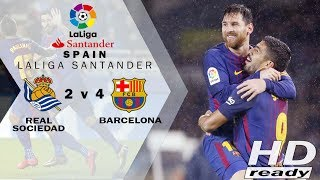 Real Sociedad vs Barcelona 2-4 LaLiga - EPIC COMEBACK Fantastis dari Barca | Highlights 15-01-2018
