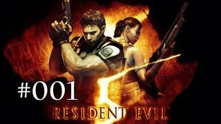 Let's Play Together - Resident Evil 5 - #001 - [PC][Coop] (German/HD/Gameplay)