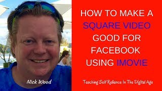 iMovie Square Video Hack.  How To Make A Square Video Good For Facebook using iMovie