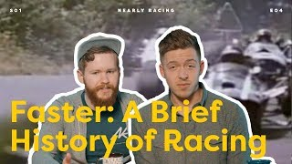 Faster: A Brief History of Racing