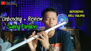 Unboxing dan Review Suling Paralon || Hery Flute review suling