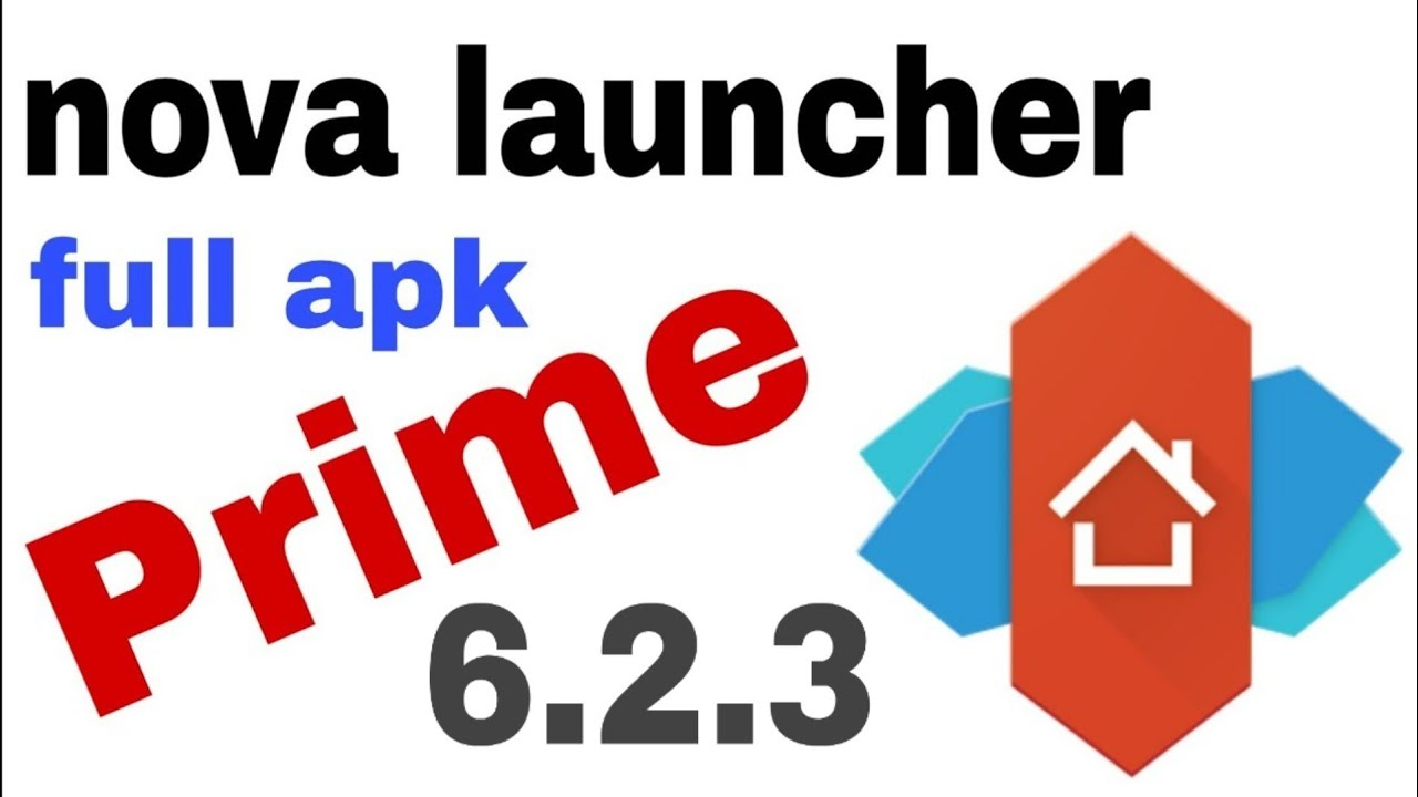 Nova Launcher Prime Apk Full 2019 By 20 Tech