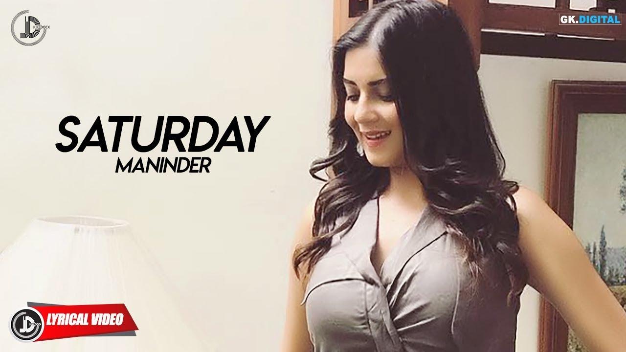 SATURDAY - Maninder Maan(Lyrical Video) Latest Punjabi Songs 2018 | Juke Dock
