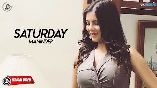 SATURDAY Maninder Maan(Lyrical ) Latest Punjabi Songs 2018 | Juke Dock