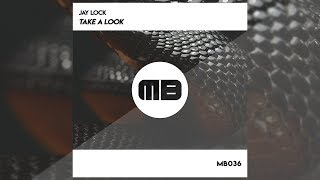 Bounce | Jay Lock - Take A Look [MB036]