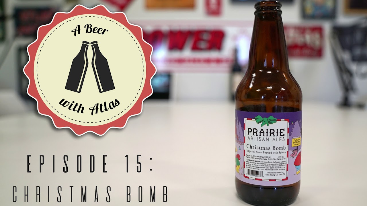 Christmas Bomb Beer.A Beer With Atlas 15 Christmas Bomb Yt