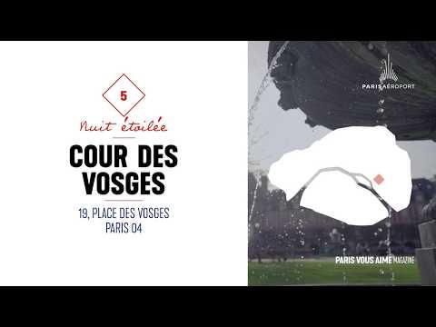 Paris vous aime Magazine : coup de cur pour l'hôtel Cour des Vosges