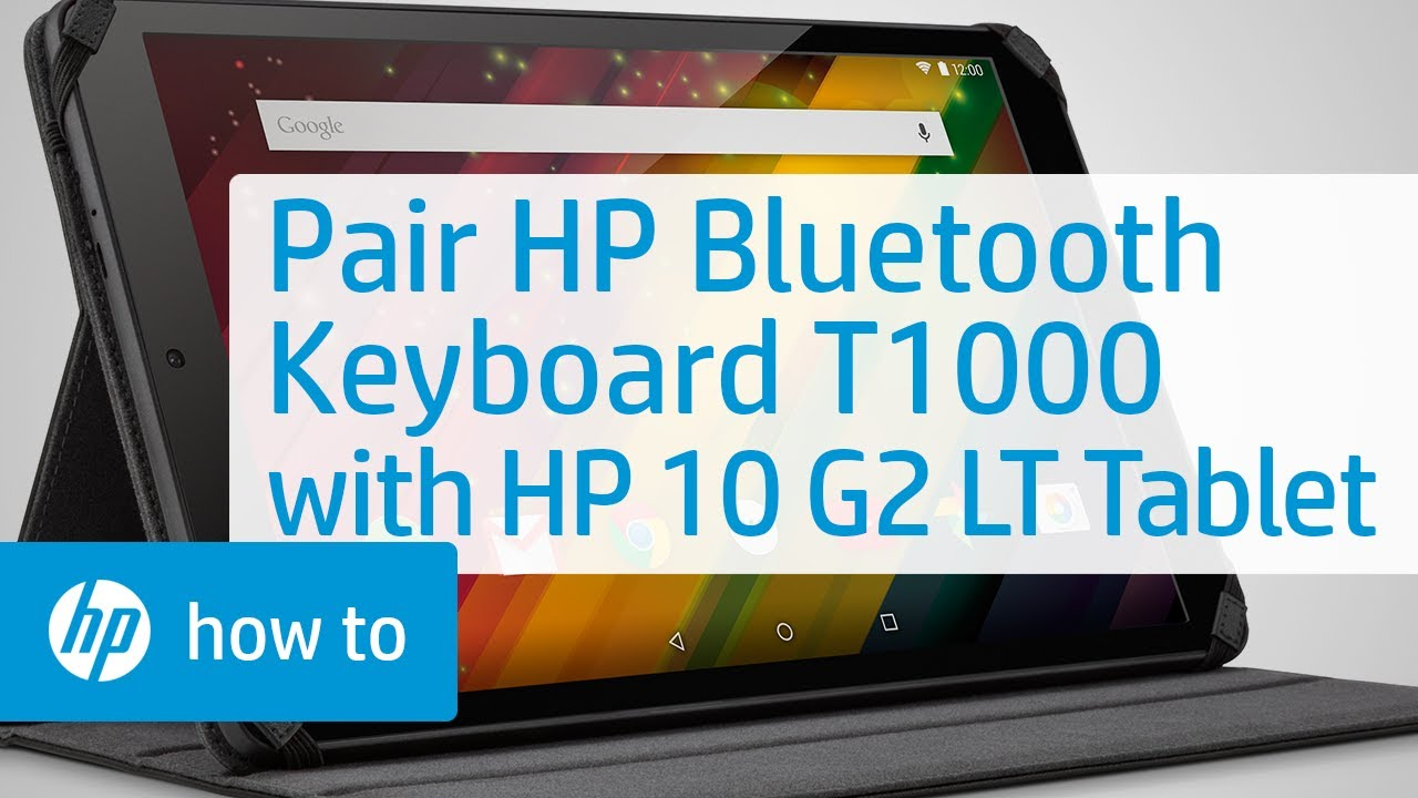 d4f34bfc76e Pairing an HP Bluetooth Keyboard T1000 with an HP 10 G2 LT Tablet ...