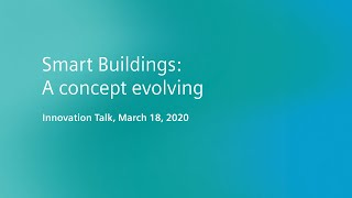 Smart buildings: A concept evolving