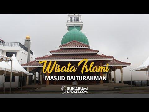 Sukabumi Update - Wisata Islam Masjid Baiturahman