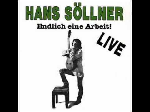 Sakrament warum steig agrat i in Hundsdreck eini Blues - Hans Söllner ( Endlich eine Arbeit ).
