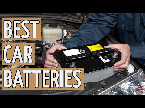 ⭐️ Best Car Battery: TOP 8 Car Batteries 2019 REVIEWS ⭐️