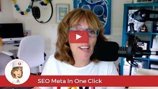 SEO NIBBLES: A short tutorial on SEO Meta In One Click