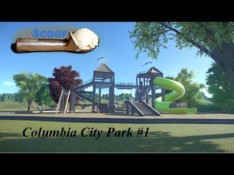 "COLUMBIA CITY PARK!!! (Part 1) - ""Getting things going"""