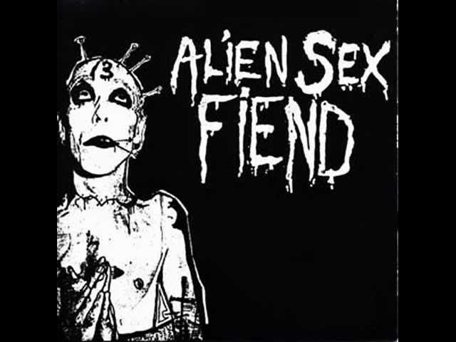 Lyrics to alien sex fiend