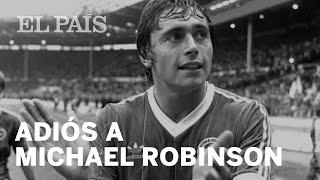 Muere MICHAEL ROBINSON, exfutbolista y periodista deportivo