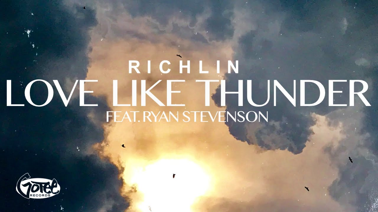 RICHLIN - Love Like Thunder (feat. Ryan Stevenson) [Official Lyric Video]