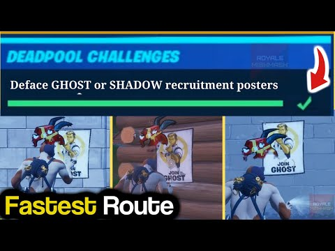 Deface GHOST Or SHADOW Recruitment Posters - Deadpool Week 6 Challenge Guide (Fortnite Deadpool)!