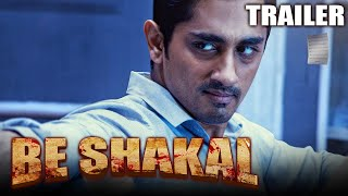 Be Shakal (Aruvam) 2021 Official Trailer Hindi Dubbed | Siddharth, Catherine Tresa, Kabir Duhan Singh