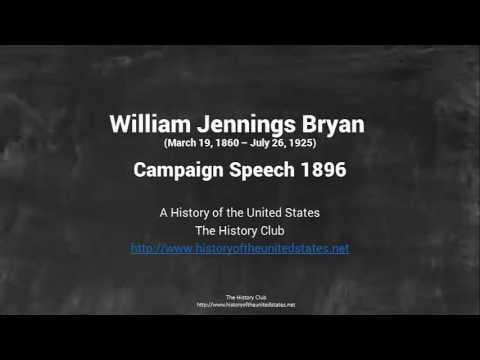 William Jennings Bryan   1896 Speech