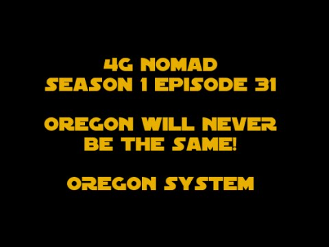4G VLOG S1E31: Oregon Will Never Be The Same!
