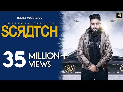 Scratch | Gursewak Dhillon | Sukh Sanghera | Official Music Video | Humble Music