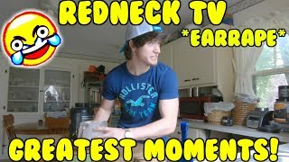REDNECK TV GREATEST MOMENTS!