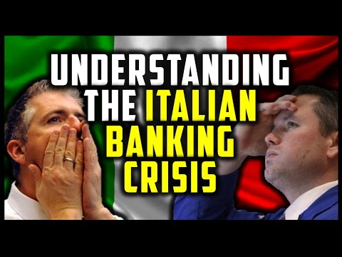 UNDERSTANDING THE ITALIAN BANKING CRISIS - A NEW LEAD DOMINO? (EITS #7)