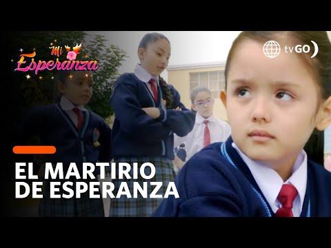 ¡Esperanza es agredida por sus compañeras de colegio! - Mi Esperanza 31/07/2018