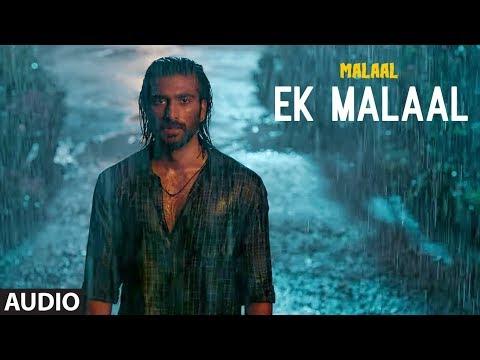 Full Audio: EK MALAAL | Malaal | Sharmin Segal | Meezaan | Sanjay Leela Bhansali | SHAIL HADA