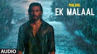 Full Audio EK MALAAL Malaal Sharmin Segal Meezaan Sanjay Leela Bhansali SHAIL HADA
