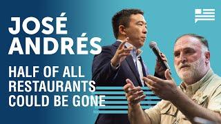 José Andrés cooks up a pandemic relief plan | Andrew Yang | Yang Speaks