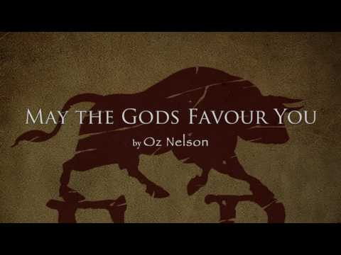 May The Gods Favour You