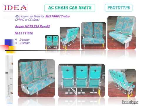 All Seats (Chair) for Indian Railway as per  MDTS 219 Rev 02
