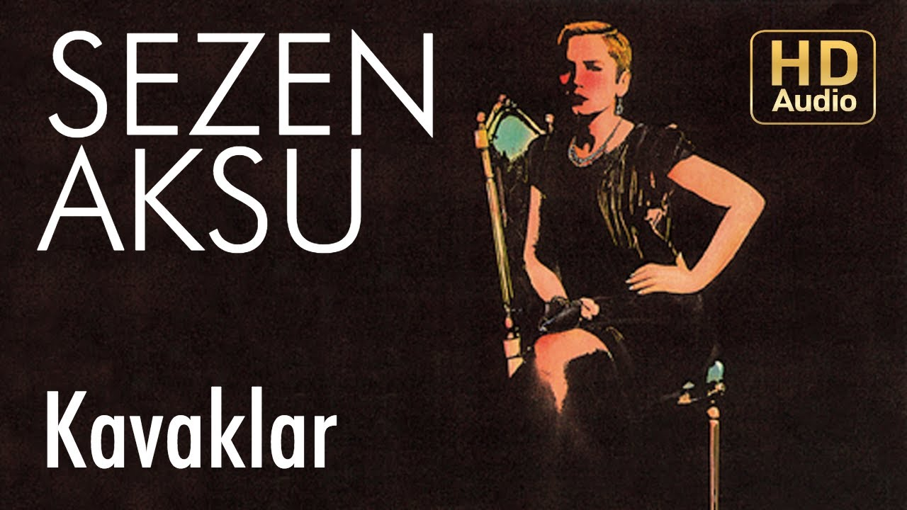 Download Sezen Aksu - Kavaklar (Official Audio)