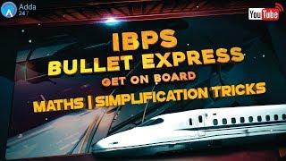 IBPS PO PRE 2017   Maths   Simplification Tricks   Online Coaching for SBI IBPS Bank PO
