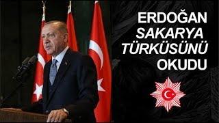 Recep Tayyip Erdoğan - Sakarya Türküsü Şiiri 2018