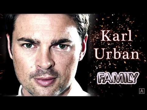 Karl Urban. Family (his parents, ex-wife, sons, girlfriend)