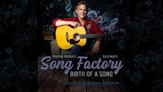 Ellis Paul's Song Factory: Birth of a Song - Intro - Songwriting Guitar Lessons