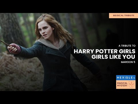 Girls Like You || Maroon 5 || Tribute to Harry Potter Girls