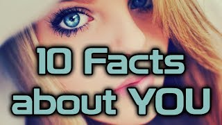 10 Psychological Facts about Yourself