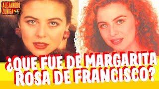 ¿QUE FUE DE MARGARITA ROSA DE FRANCISCO?