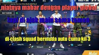 Download mabar sama temen di clash squad bermuda  auto cuma kil 3