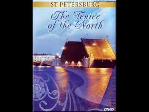 Saint-Petersburg: The Venice of the North