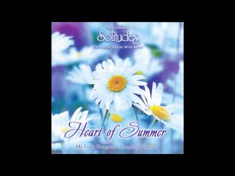 Heart Of Summer - Dan Gibson's Solitudes