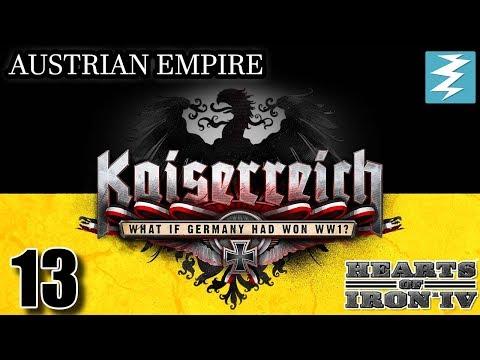 GERMAN HAS NUKES ??? [13] Austria - Kaiserreich Mod - Hearts of Iron IV HOI4 Paradox