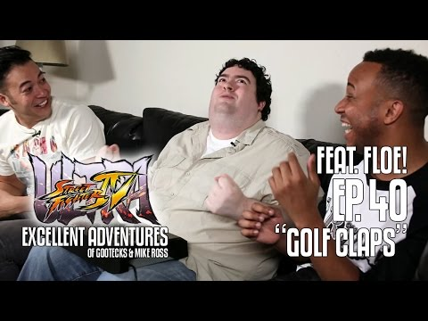 Ultra Excellent Adventures of Gootecks & Mike Ross ft. FLOE! Ep. 40: GOLF CLAPS